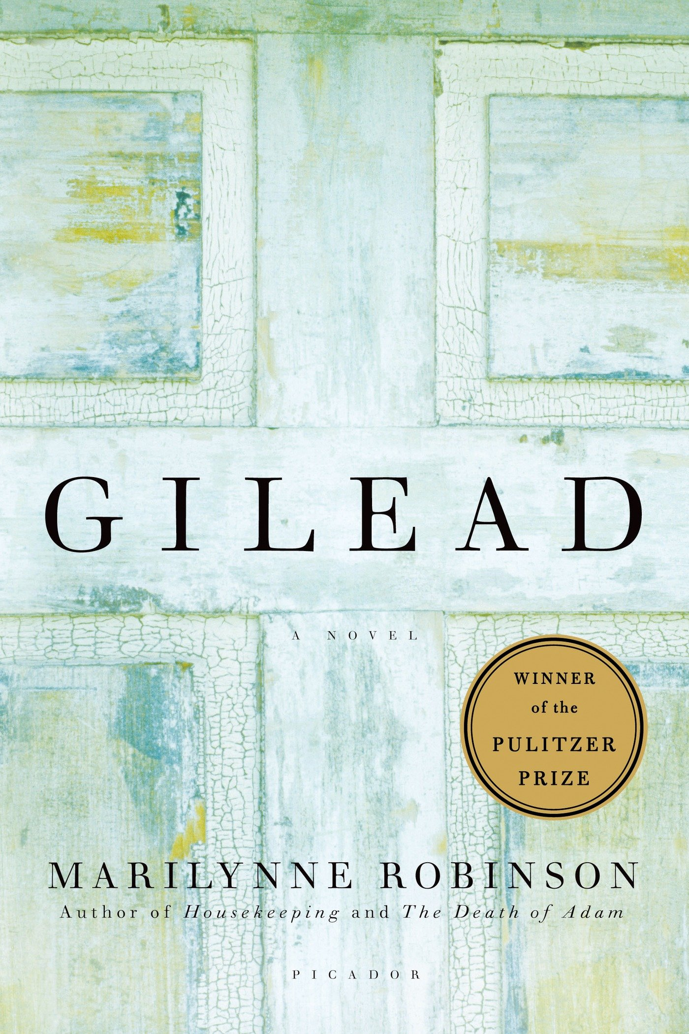 cover of Gilead by Marilynne Robinson