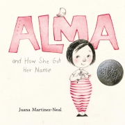 Book Cover of Alma and How She got Her Name by Juana Martinez-Neal