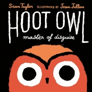 Book cover of Hoot Owl, Master of Disguise by Sean Taylor