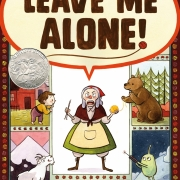 Book cover of Leave Me Alone! by Vera Brosgol