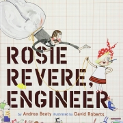 Book cover of Rosie Revere, Engineer