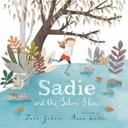 Book cover of Sadie and the Silver Shoes by Jane Godwin