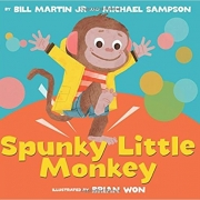 Book cover of Spunky Little Monkey by Bill Martin Jr.