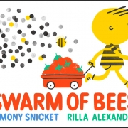 Book cover of Swarm of Bees by Lemony Snicket
