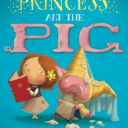 Book cover of The Princess and the Pig by Jonathan Emmett