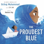 Book cover of The Proudest Blue by Ibtihaj Muhammad