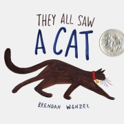 Book cover of They All Saw a Cat by Brendan Wenzel