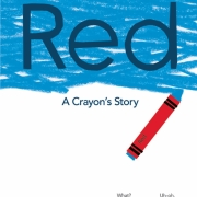 Book cover of Red: A Crayon's Story by Michael Hall