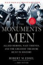 The Monuments Men by Robert Edsel