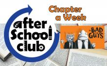 chapter a week: The Bad Guys for after school club