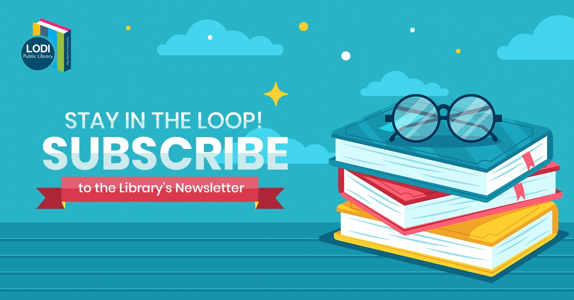 Stay in the Loop! Subscribe to the Library's Newsletter